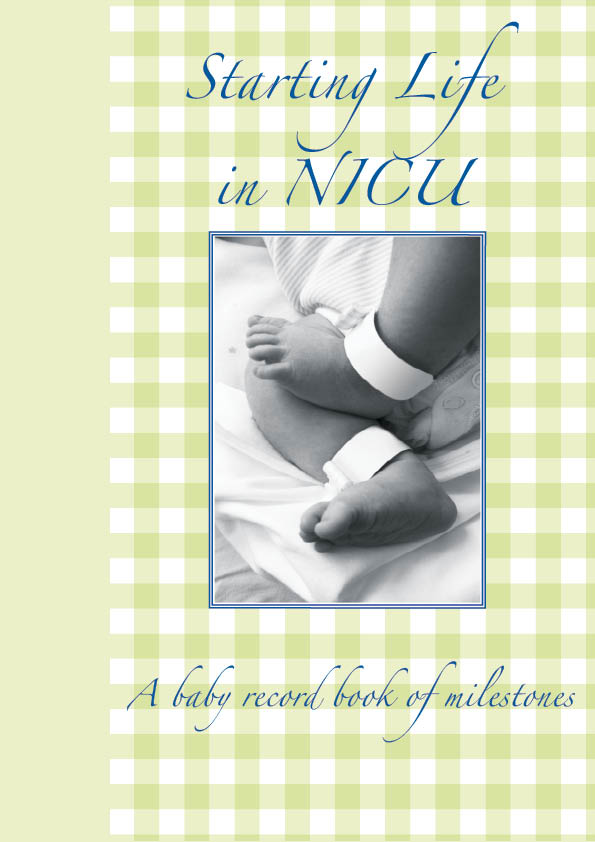 Starting Life in NICU Baby Record Book